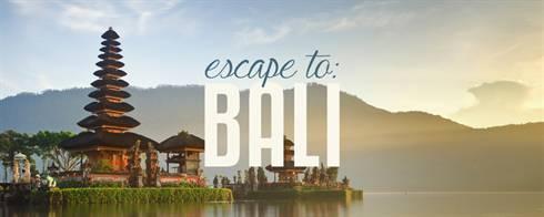 Escape To: Bali