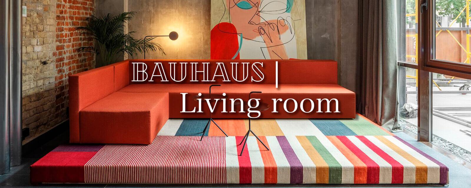 Bauhaus | Living Room