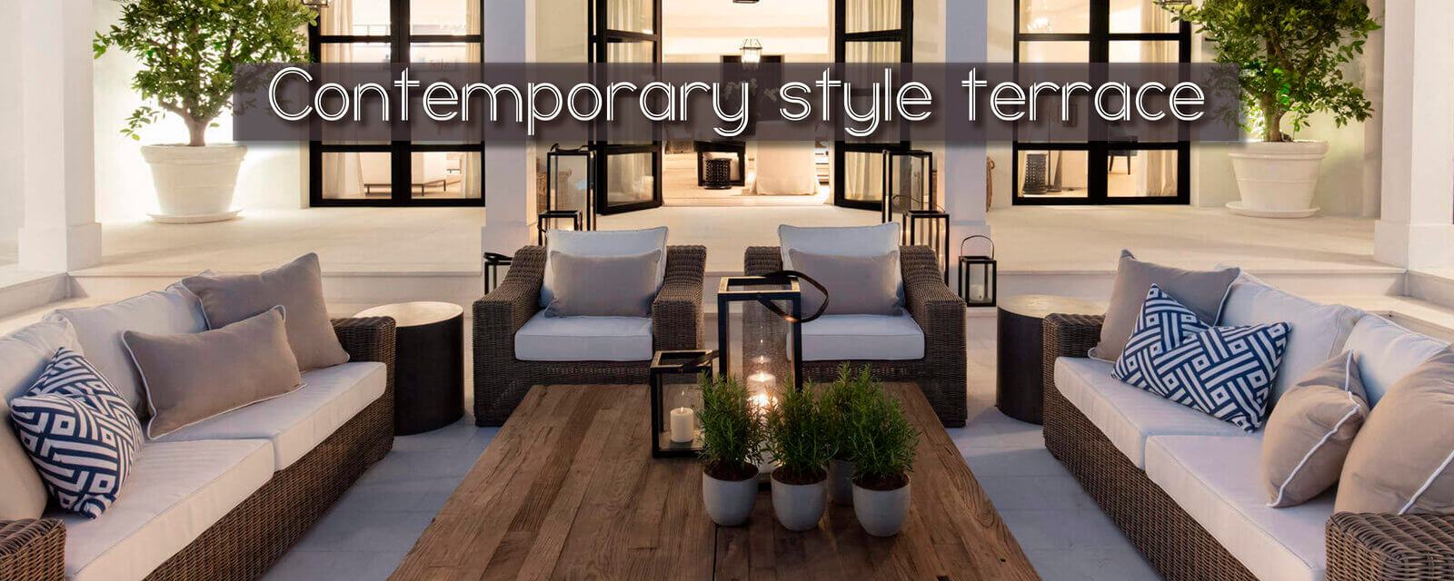 Contemporary Style | Terrace