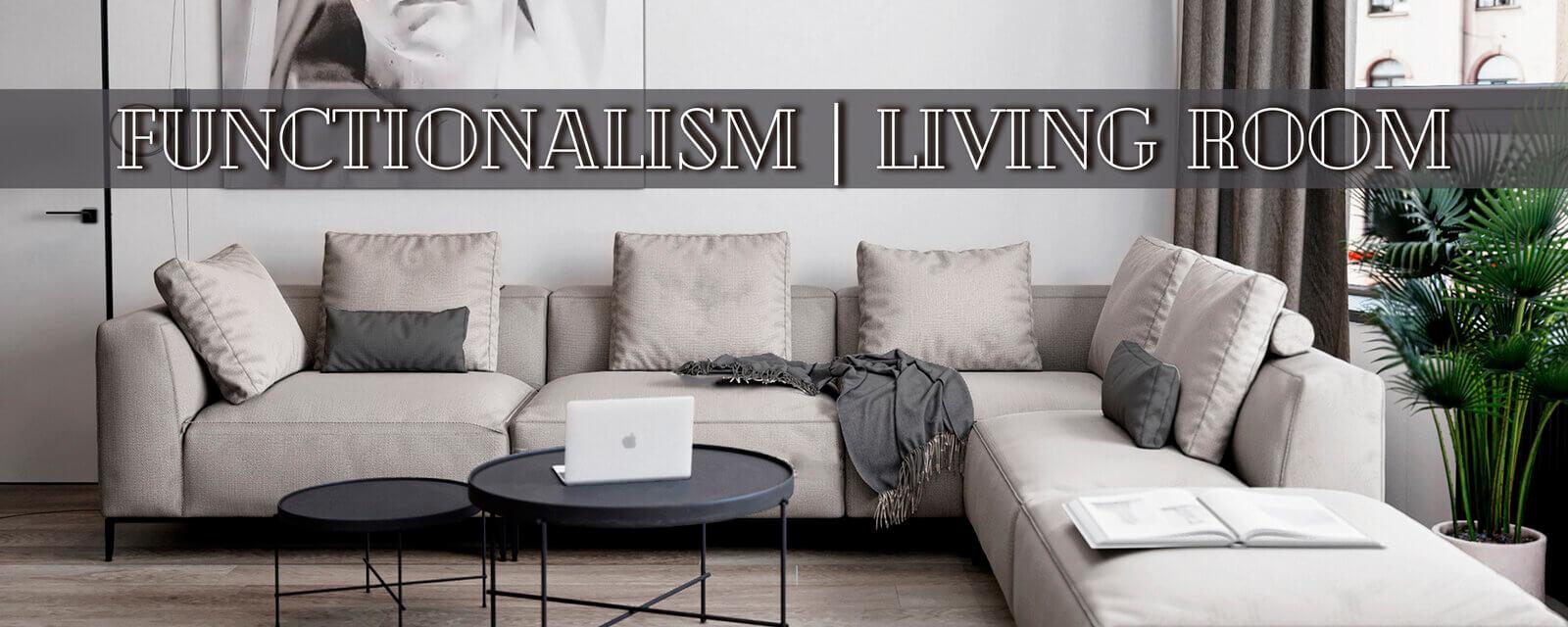 Functionalism | Living Room