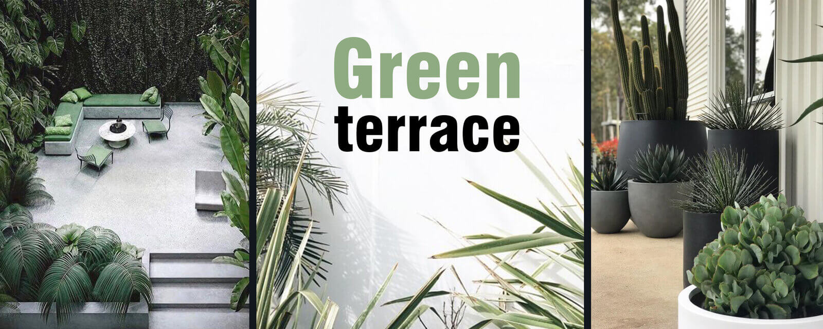 Green Terrace | PatioLiving