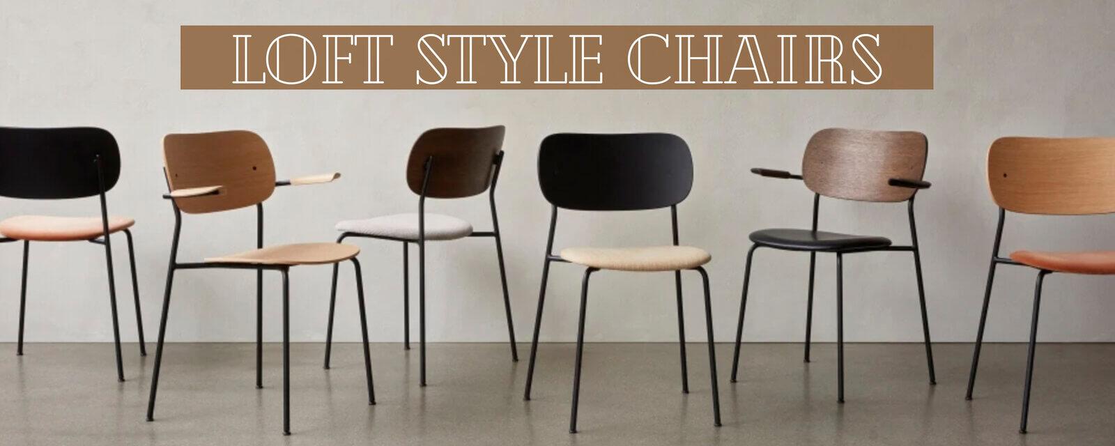 Loft Style | Chairs