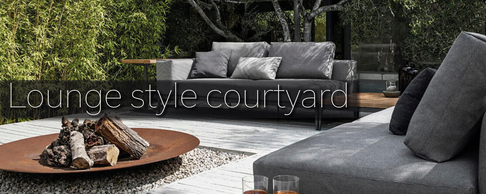 Lounge Style | Courtyard