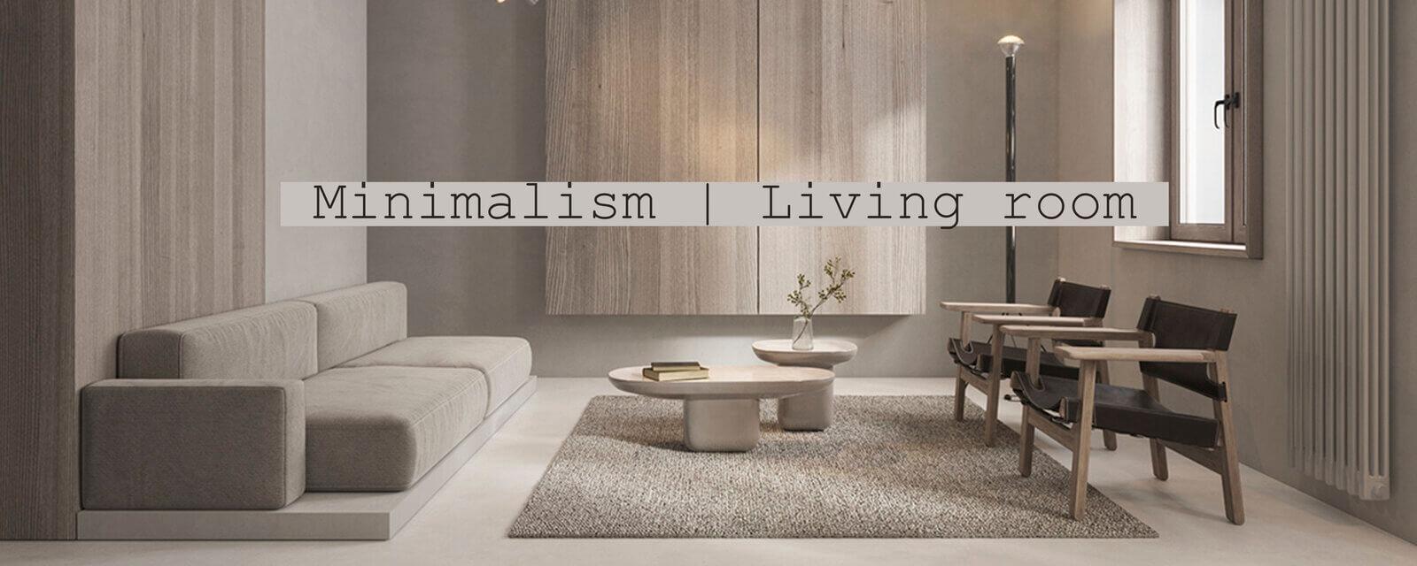 Minimalism | Living Room