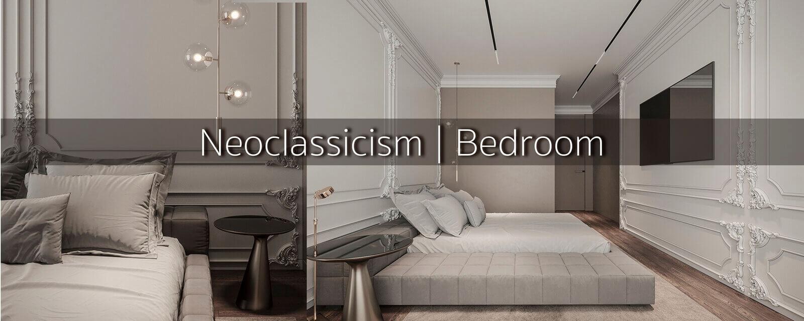 Neoclassicism | Bedroom
