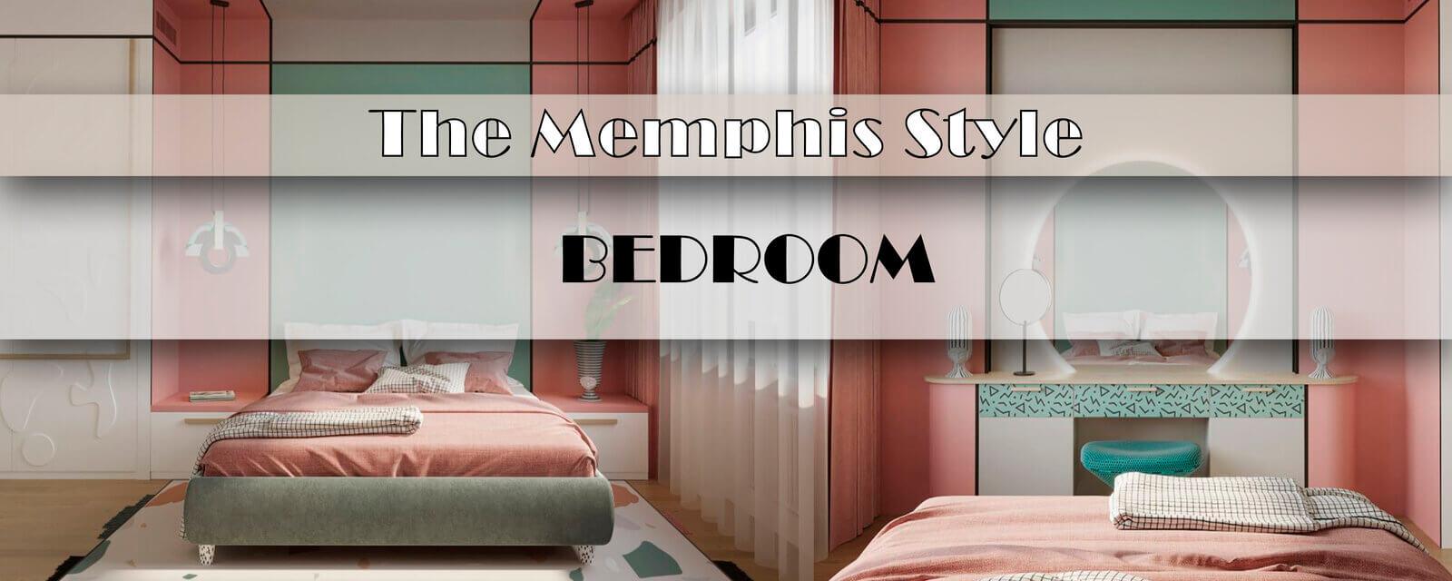 The Memphis Style | Berdoom