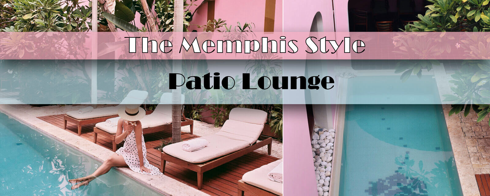 The Memphis Style | Patio Lounge