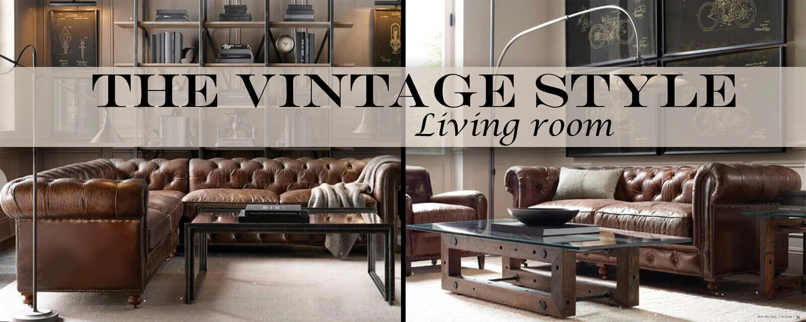 The Vintage Style | Living Room