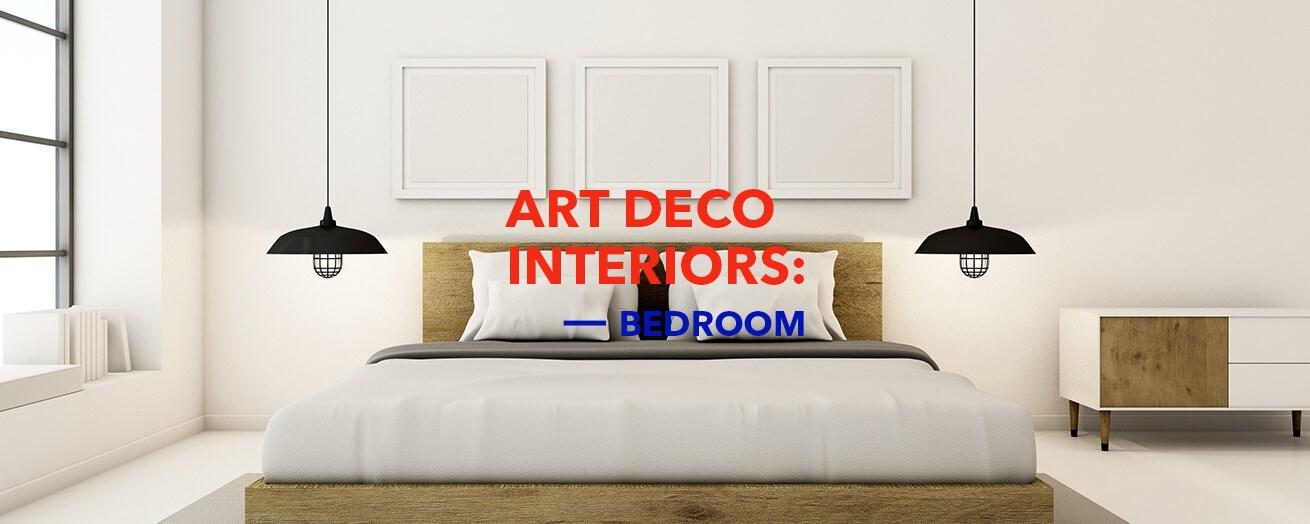 Art Deco | Bedroom