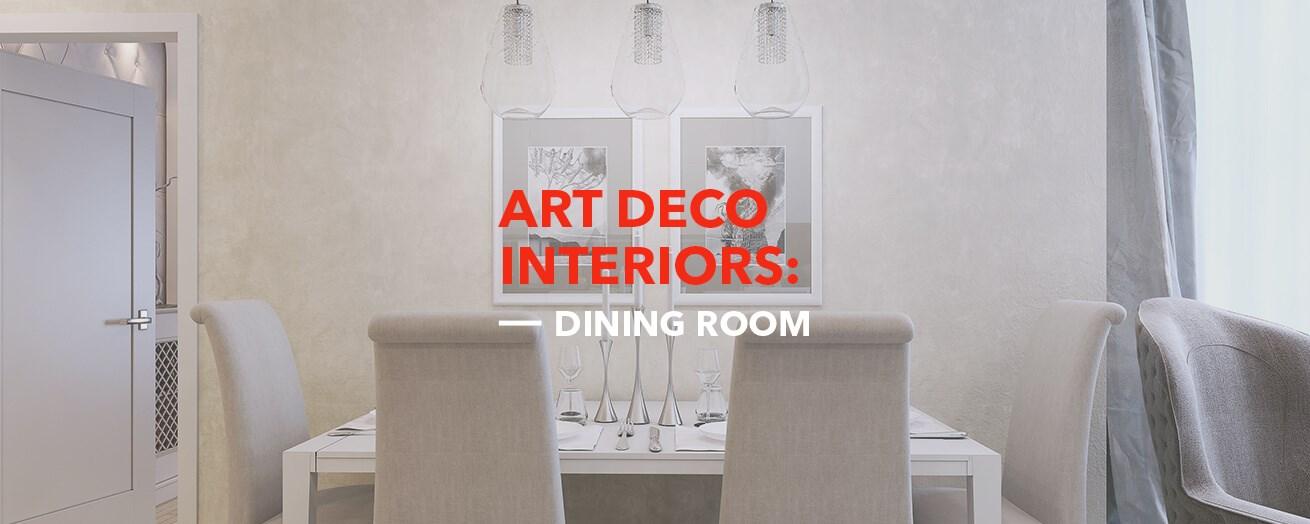 Art Deco | Dining Room