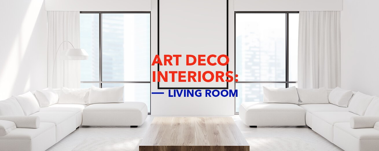 Art Deco | Living Room
