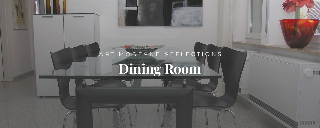 Art Moderne Reflections | Dining Room