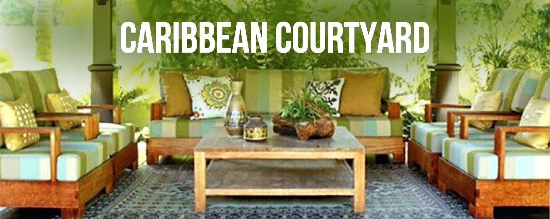 Caribbean Courtyard