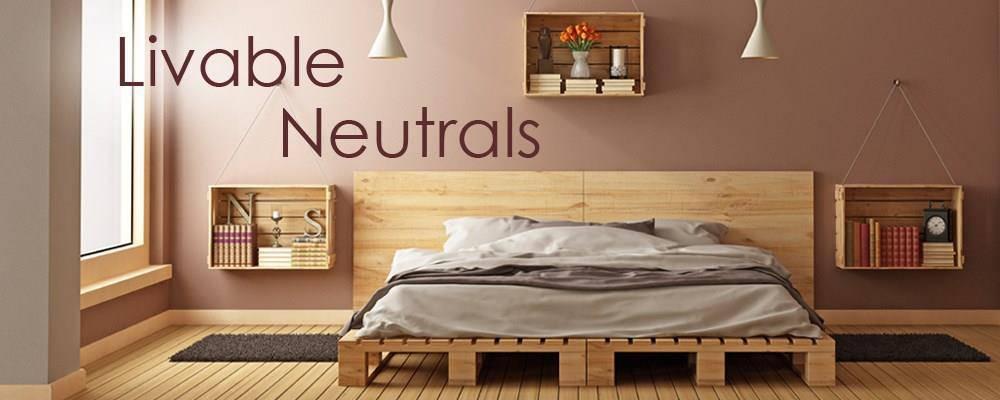 Livable Neutrals