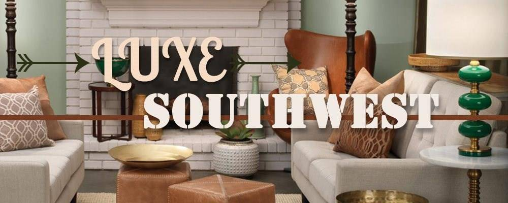 Luxe Southwest