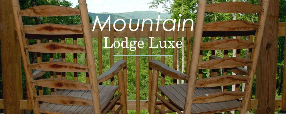 Mountain Lodge Luxe