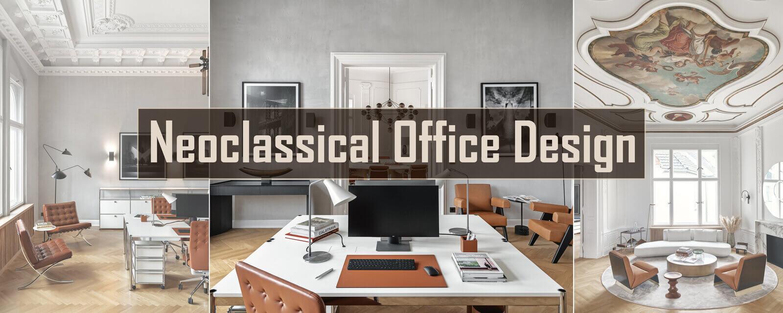 Neoclassical Office Design