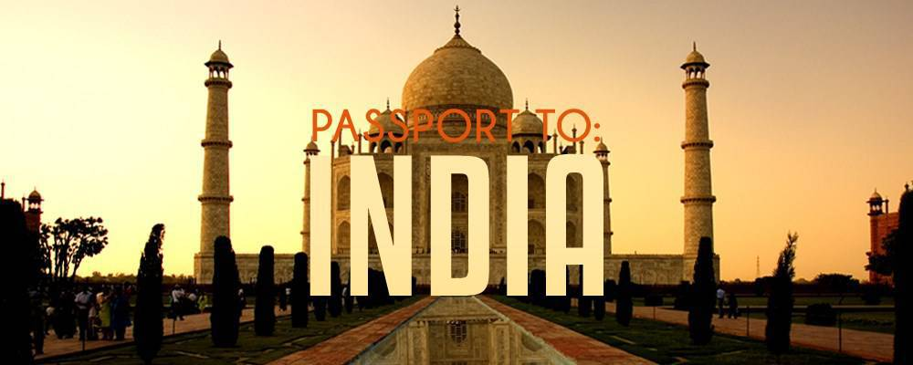 Passport to: India