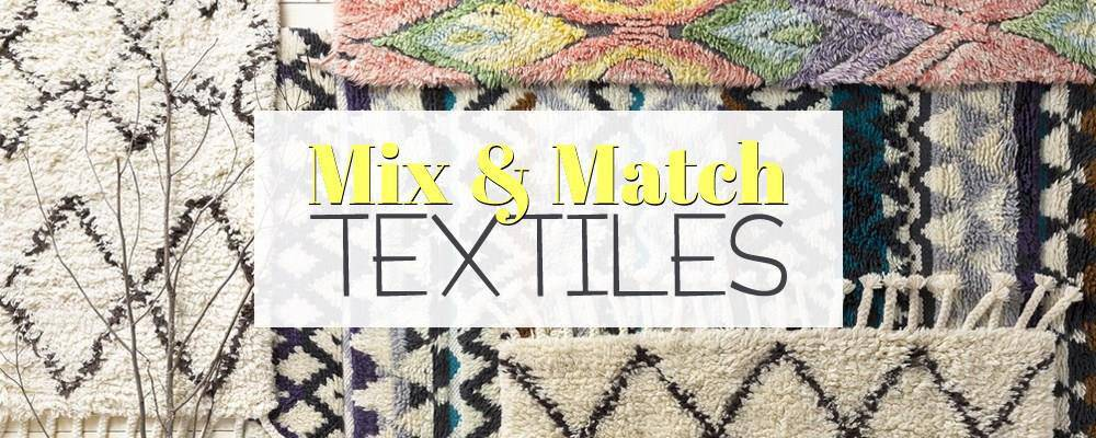 Mix and Match: Textiles