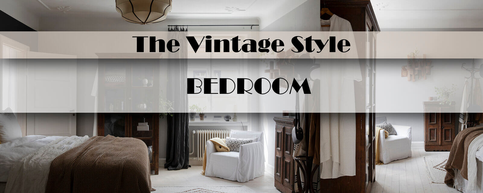 The Vintage Style | Bedroom